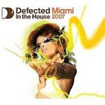 V.A. / Defected In The House Miami 2007